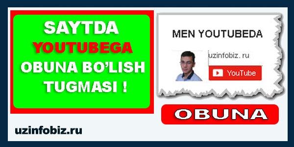 Youtubega Obuna bo'lish tugmasini saytga o'rnatamiz....