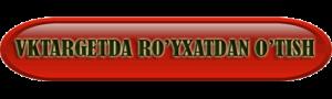 vktarget saytidan ro'yxatdan o'tish